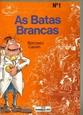 Imagem de AS BATAS BRANCAS Nº 1