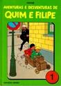 Imagem para categoria AVENTURAS E DESVENTURAS DE QUIM E FILIPE