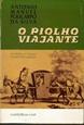 Imagem de O PIOLHO VIAJANTE : DIVIDIDAS AS VIAGENS EM MIL E UMA CARAPUÇAS