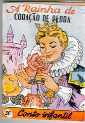 Imagem de  COLECÇÃO FORMIGUINHA - Nº 36 - A RAINHA DE CORAÇÃO DE PEDRA