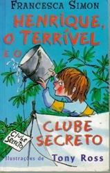 Imagem de  HENRIQUE O TERRÍVEL, E O CLUBE SECRETO