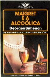 Imagem de   MAIGRET E A ALCOÓLICA