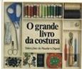 Imagem de O Grande Livro da Costura
