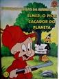 Imagem de ELMER, O PIOR CAÇADOR DO PLANETA - Nº 13