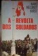 Imagem de A REVOLTA DOS SOLDADOS