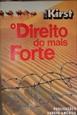 Imagem de O DIREITO DO MAIS FORTE