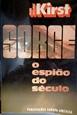 Imagem de SORGE O ESPIÃO DO SECULO