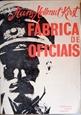 Imagem de FABRICA DE OFICIAIS