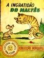 Imagem de A INGRATIDÃO DO MALTES - 12