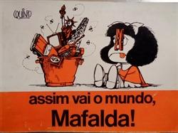 Imagem de  ASSIM VAI O MUNDO, MAFALDA!