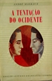 Imagem de A TENTAÇÃO DO OCIDENTE