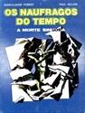 Imagem para categoria OS NÁUFRAGOS DO TEMPO