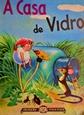 Imagem de A CASA DE VIDRO - 4