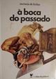 Imagem de À BOCA DO PASSADO