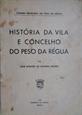 Imagem de  História da vila e concelho do Pêso da Régua