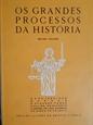 Imagem de OS GRANDES PROCESSOS DA HISTÓRIA