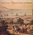 Imagem de NOSSA LISBOA DOS OUTROS