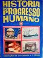 Imagem de HISTÓRIA DO PROGRESSO HUMANO