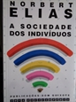 Imagem de A  SOCIEDADE DOS INDIVIDUOS