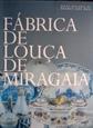 Imagem de FÁBRICA DE LOUÇA DE MIRAGAIA
