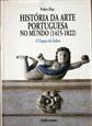 Imagem de  História da Arte Portuguesa no Mundo - volume 1 e 2