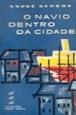 Imagem de O Navio Dentro da Cidade - 02
