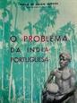 Imagem de  O PROBLEMA DA ÍNDIA PORTUGUESA