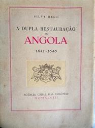 Imagem de A DUPLA RESTAURAÇÃO DE ANGOLA. 1641-1648.