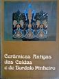 Imagem de CERÂMICAS ANTIGAS DAS CALDAS E BORDALO PINHEIRO