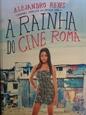 Imagem de A RAINHA DO CINE ROMA