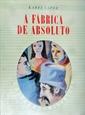 Imagem de A  FABRICA DE ABSOLUTO- Nº 140