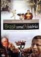 Imagem de Brasil: uma História- a Incrível Saga de um País