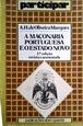 Imagem de A MAÇONARIA PORTUGUESA E O ESTADO NOVO. 2ª edição, revista e aumentada.