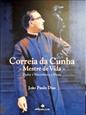 Imagem de Correia da Cunha, Mestre da Vida
