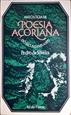 Imagem de Antologia da Poesia Açoriana do século XVIII a 1975.