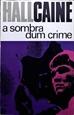 Imagem de A SOMBRA DUM CRIME