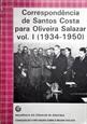 Imagem de Correspondecia de Teotónio Pereira para Oliveira Salazar - 4  Volumes I a III (1931 a 1942)