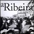 Imagem de a Ribeira