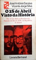Imagem de O 25 DE ABRIL VISTO DA HISTÓRIA