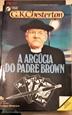 Imagem de A ARGÚCIA DO PADRE BROWN -