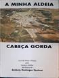 Imagem de A minha aldeia Cabeça Gorda
