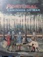 Imagem de  PORTUGAL E OS CAMINHOS DO MAR.