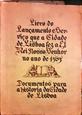 Imagem de LIVRO do Lançamento e Serviço que a Cidade de Lisboa Fez a El Rei Nosso Senhor no Ano de 1565 - vol. II