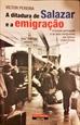 Imagem de  A Ditadura de Salazar e a Emigração